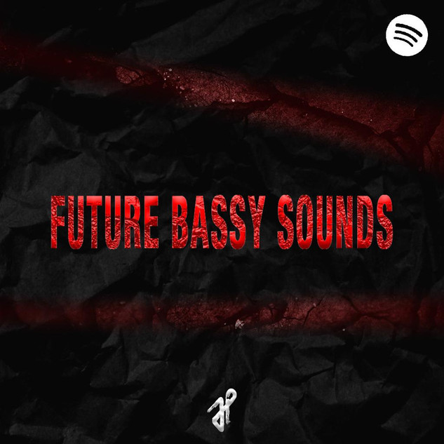 Future Bassy Sounds Playlist.jpeg