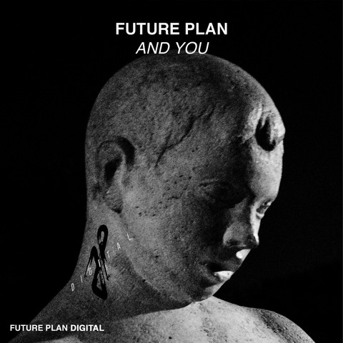 Future Plan - And You