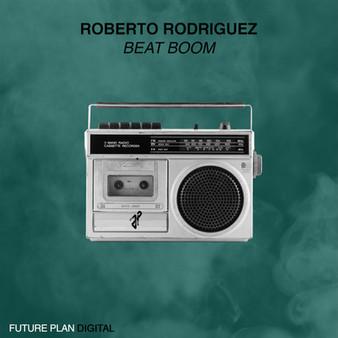Roberto Rodriguez - Beat Boom