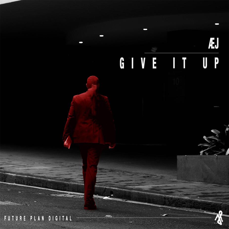 AEj - Give It Up.jpg