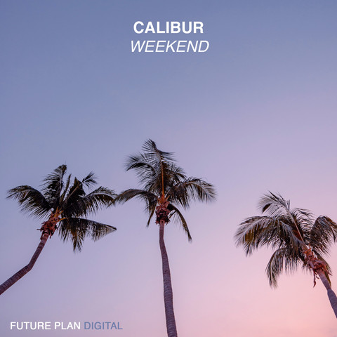 Calibur - Weekend