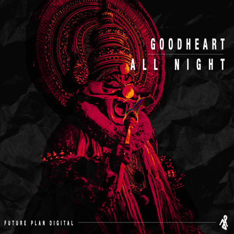Goodheart - All Night