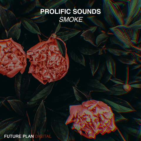 Prolific Sounds - Smoke