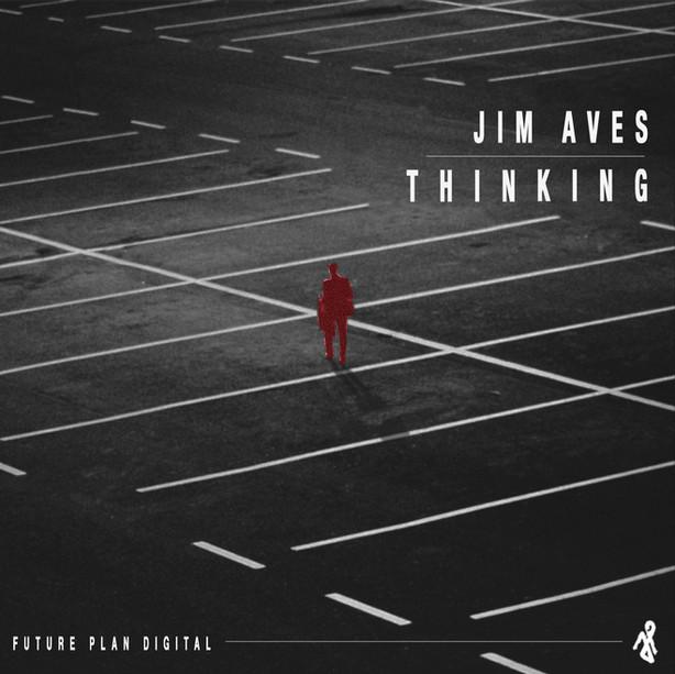 Jim Aves - Thinking