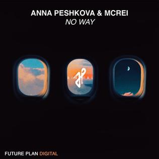 Anna Peschkova & McRei - No Way