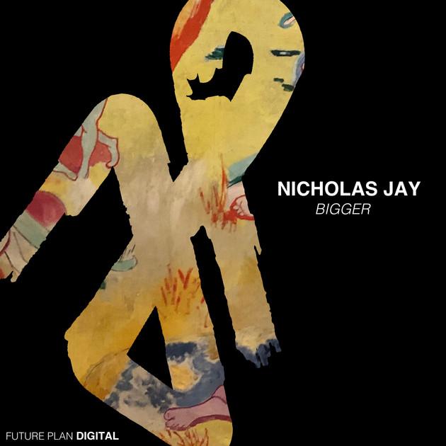 Nicholas Jay - Bigger