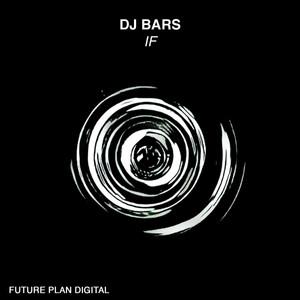 Dj Bars - If