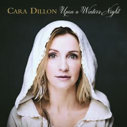 Cara Dillon - Upon A Winter's Night