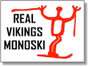 REAL VIKINGS MONOSKI
