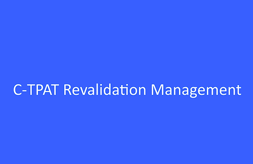 C-TPAT Revalidation Management