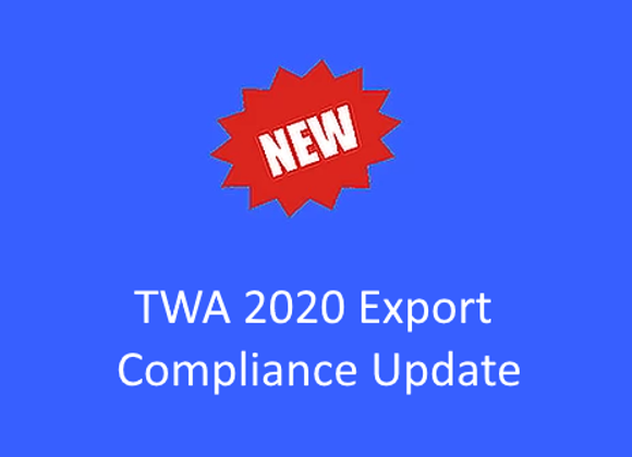 TWA 2020 Export Compliance Update
