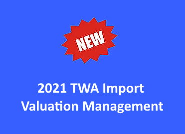 TWA Import Valuation Management