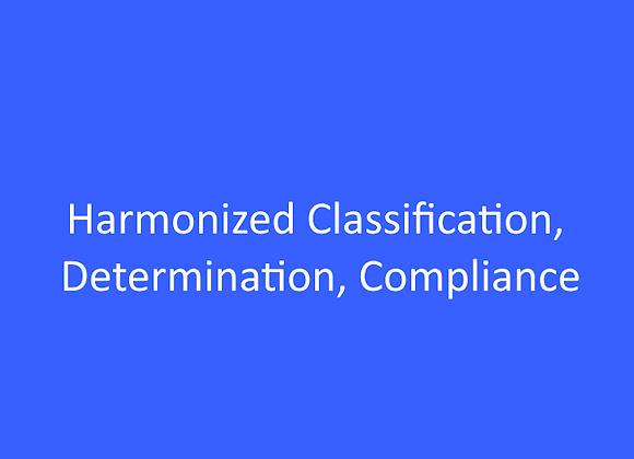 Harmonized Classification, Determination, Compliance