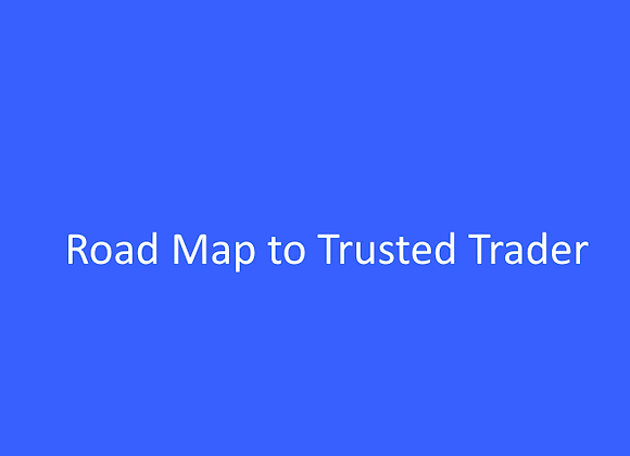 Road Map to Trusted Trader RMTT
