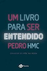 Um livro para ser entendido - Pedro HMC.