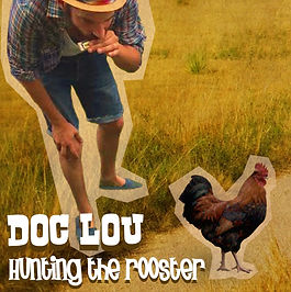 Album Doc Lou - Hungting the Rooster