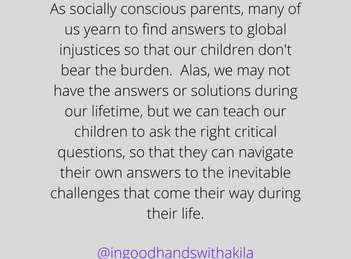 We can't solve the world's problems for our kids, but we can teach them to ask the right questions