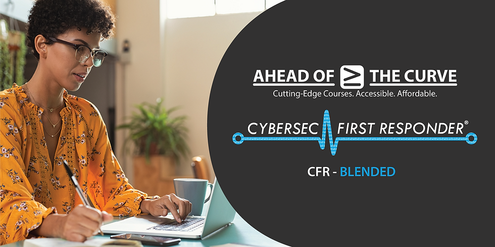 CyberSec First Responder (CFR) - BLENDED