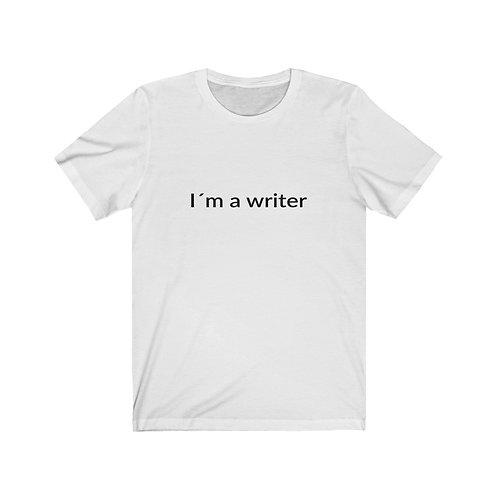 T-shirt: I´m a writer
