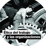 etica del trabajo y las organizaciones.p