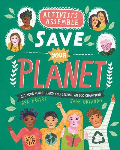 Hoare, B. | Activists Assemble—Save Your Planet