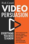 Book Jacket_Video Persuasion_Rick Cesari.jpg
