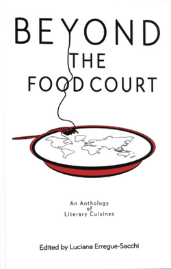 Beyong the Food Court - an Anthology
