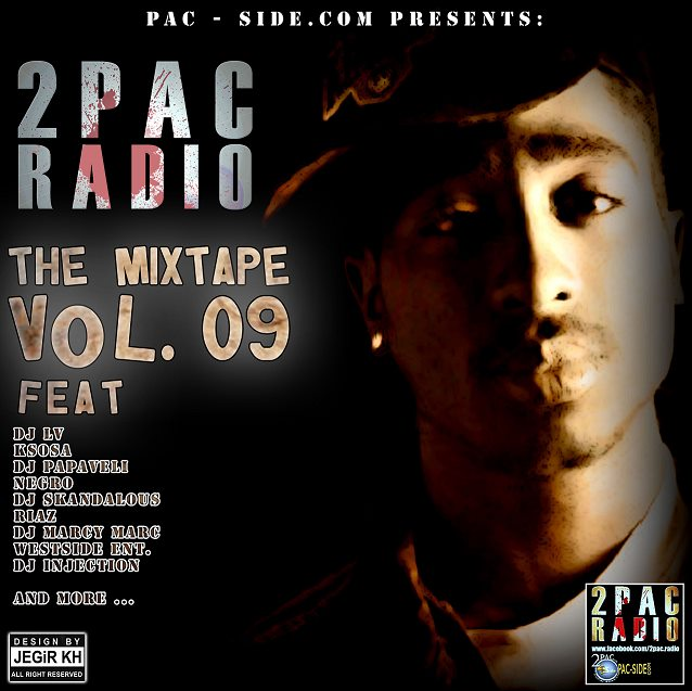 2Pac Radio - Mixtape Vol. 9
