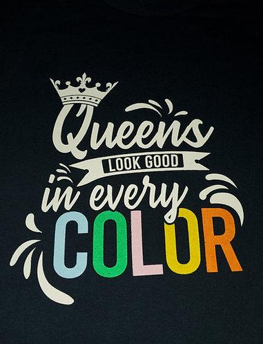 Queens Look Good In Every Color
