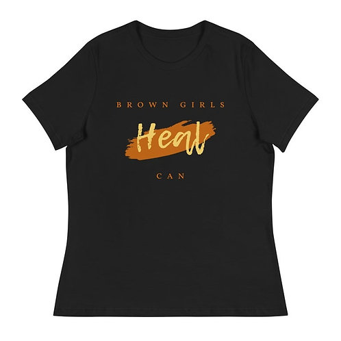 Brown Girls Can Heal T-Shirt