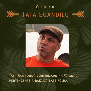Conheça Tata Euandilu