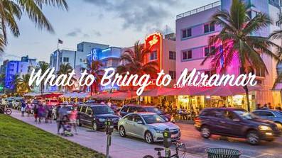 What to bring to Miramar?