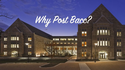 Why Post Bacc?