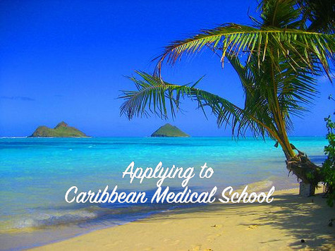 Applying to Caribbean Medical School