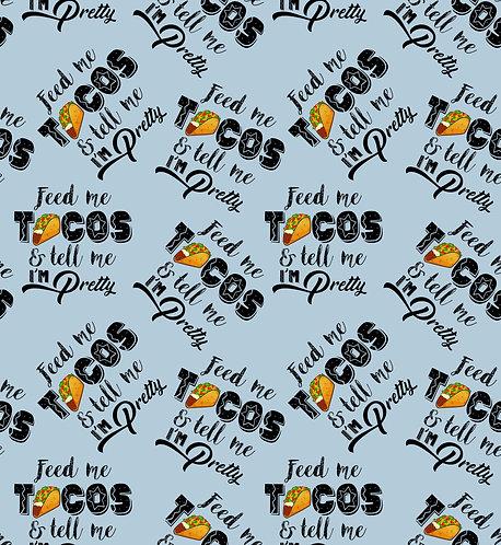 Feed Me Tacos Fabric