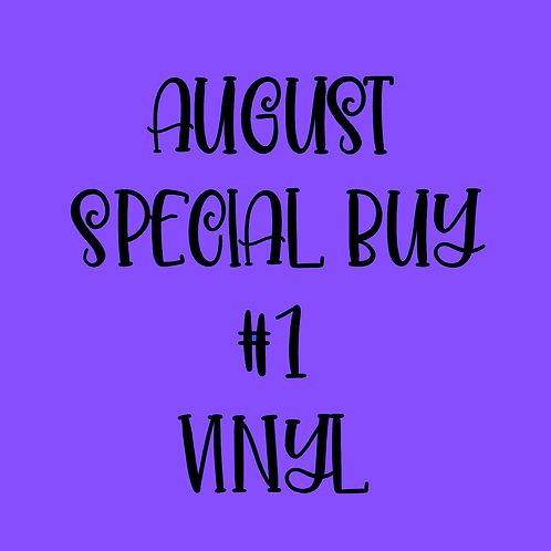 August Special Buy #1 Vinyl