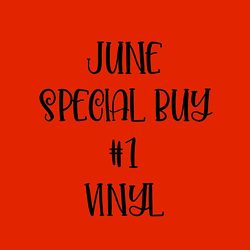 June Special Buy #1 Vinyl