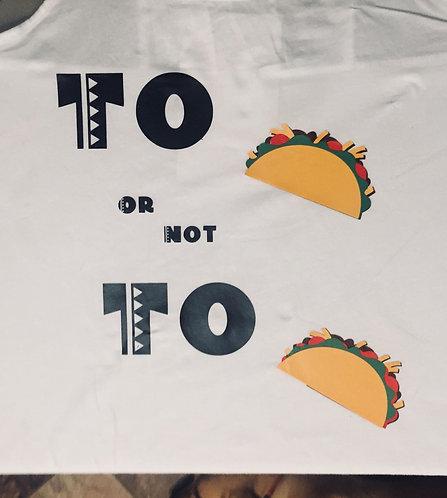 """Women's """"To Taco"""" Tee"""