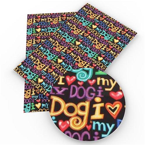 """Dogs - """"I Love My Dog"""" Vinyl"""