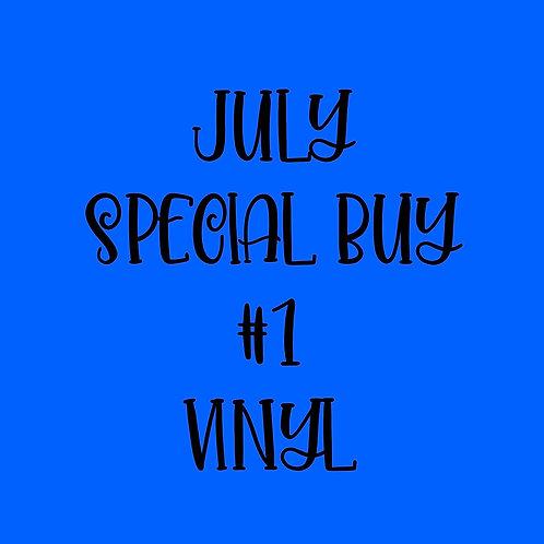 July Special Buy #1 Vinyl