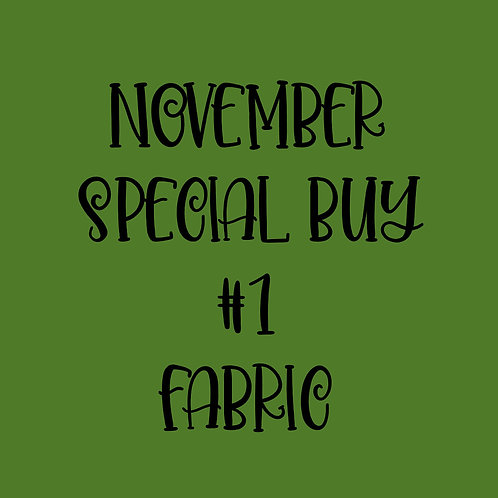 November Special Buy #1 Fabric