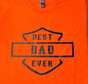 """""""Best Dad Ever"""" Tee"""