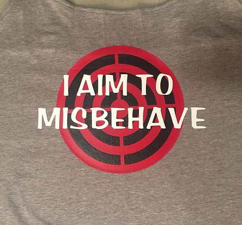 "Woman's ""Aim to Misbehave"""