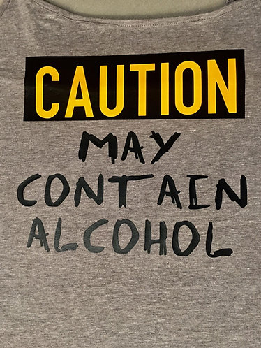 """Unisex """"May Contain Alcohol"""" Tee"""
