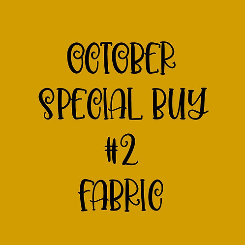 October Special Buy #2 Fabric