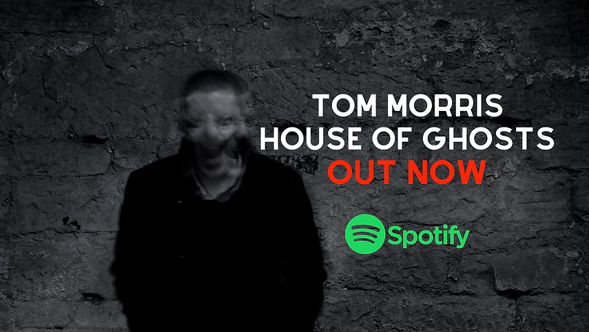 Tom Morris - House Of Ghosts - Facebook