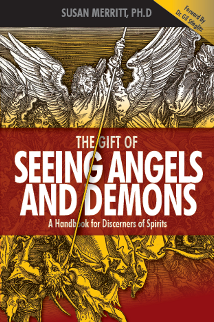 The Gifts of Seeing Angels and Demons