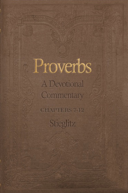 Proverbs: A Devotional Commentary Vol. 2