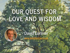 Webinars: Our Quest for Love and Wisdom