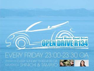 新番組続々!「OPEN DRIVE R134」